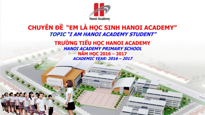 "Em la hoc sinh Hanoi Academy Chuyên đề ""Em là học sinh Hanoi Academy"""