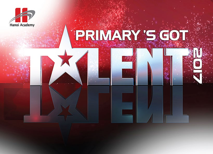 Hanoi Academy Primary's Got Talent  Hanoi Academy Primary's Got Talent 2017!