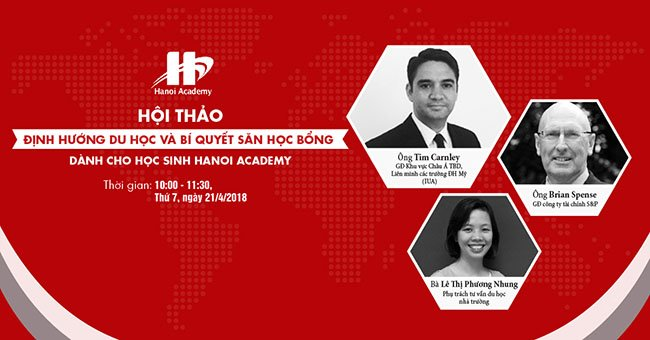 Hội thảo định hướng du học và bí quyết săn học bổng dành cho học sinh Hanoi Academy Trang chủ