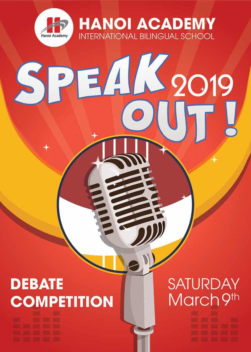 Cuộc thi hùng biện tiếng anh Hanoi Academy's speak out! 2019 CUỘC THI HÙNG BIỆN TIẾNG ANH HANOI ACADEMY'S SPEAK OUT! 2019