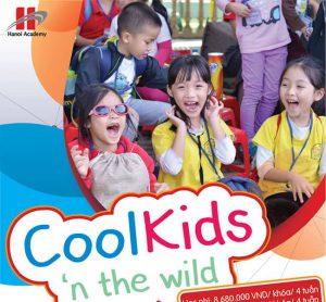 """Chương trình trại hè 2019 dành cho khối Tiểu học """"COOL KIDS 'N THE WILD"""""""