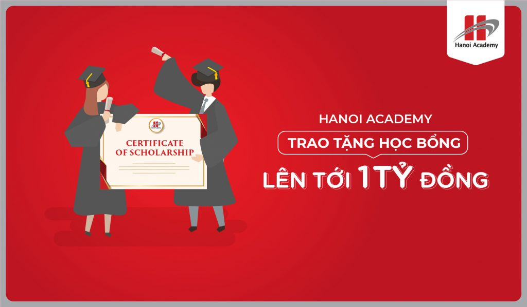 Hanoi Academy offers scholarships for students with outstanding achievements Hanoi Academy offers scholarships for students with outstanding achievements