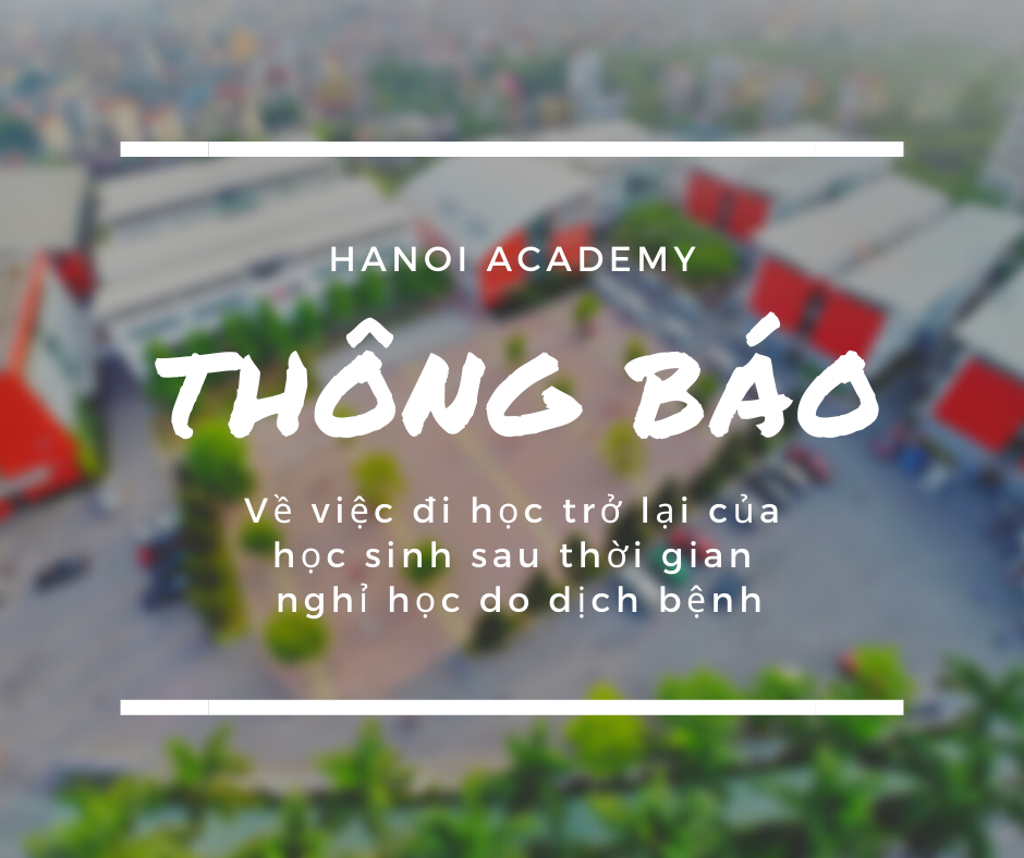 Hanoi Academy prepare to welcome back students after long COVID-19 break Home