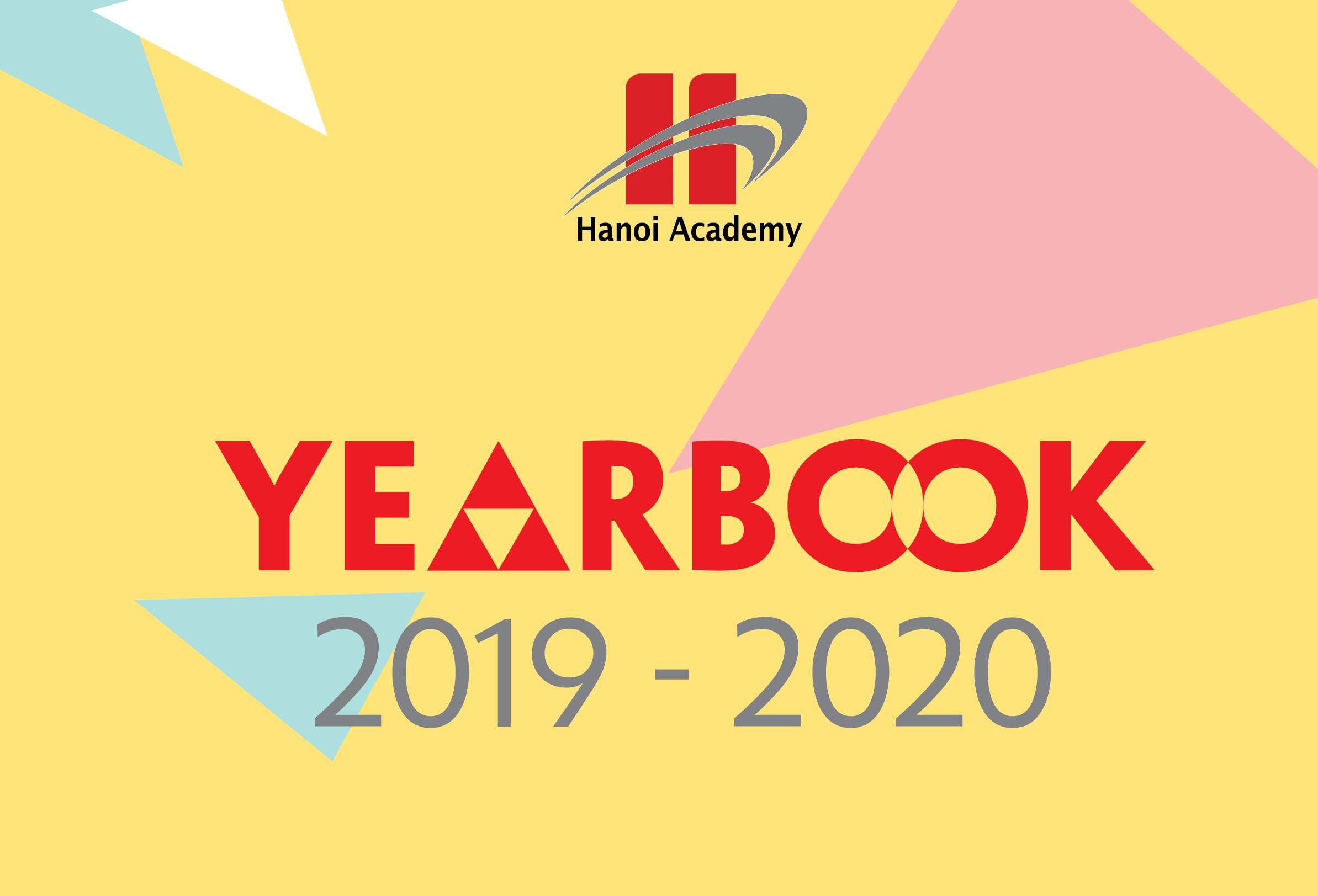 Hanoi Academy Yearbook 2019-2020 Trang chủ