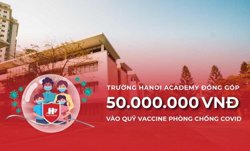 Hanoi Academy ủng hộ 50 triệu cho quỹ vaccine phòng, chống Covid-19 Hà Nội